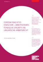 Corona macht es einfacher - arbeitnehmerfeindliche Eingriffe ins ungarische Arbeitsrecht